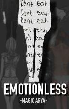 Emotionless (Ana SK) by MagicArya