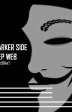 Darker side of Deep web by Macr0M2lwar3