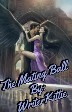 The Mating Ball by WriterKittie