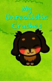 Unrealistic Crushes by FontcestShipper