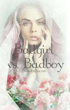 Badgirl vs Badboy #Wattys2016 by NummberSix
