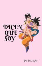 DICEN QUE SOY by PrincesaLirio