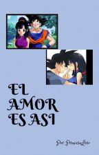 EL AMOR ES ASÍ by PrincesaLirio