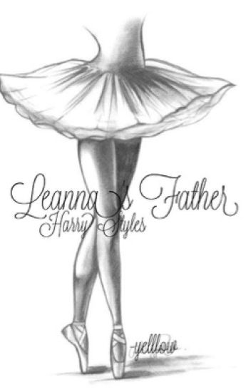 Leanna's Father-Harry Styles