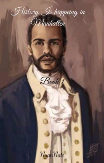 Lafayette X Reader  「 History is Happening in Manhattan 」