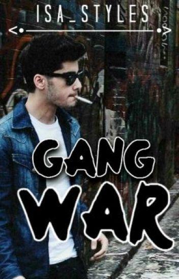 Gang War [MATURE Zayn Malik]