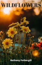 Wildflowers ○ Poem Anthology by BadassButSad
