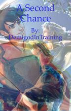 A Second Chance(A Percy Jackson oneshot) by DemigodInTraining