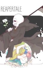 Reapertale RP by X-Ciel_Phantomhive-X