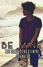 Be Mine| Bryan Mouque. [Completa]. by Monserrat_GC