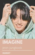 Imagine || Jeon Jung Kook by ItalianArmy02
