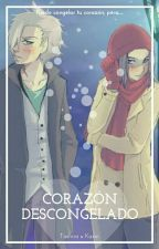 Corazon Descongelado (Toshiro X Karin) by nayiraib