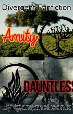 Divergent Fan Fiction: Amity-Dauntless by QueenCraccola