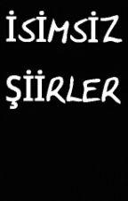 İSİMSİZ  ŞİİRLER by SdyTuran