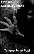 Kırık Gece: Musallat Olanlar #Wattys2016 by furkanakbaba25
