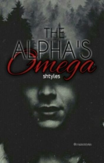 The Alpha's Omega -EDITING