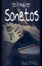 Os Primeiros Sonetos by ReiPalhaco