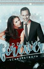 Suddenly Forever » Tom Hiddleston {#Wattys2016} ✓ by -ScarsPetrova