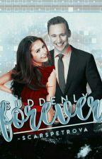Suddenly Forever ⌲ Tom Hiddleston by -ScarsPetrova