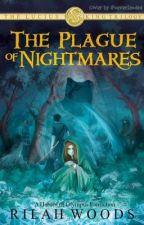 The Plague of Nightmares: Lucius King [book 1] by -worldofwords