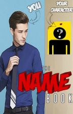 The Name Book by JumbledCassetteTapes