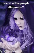 Secret of the purple diamonds 2 by mizzcutielexi