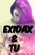 [Exidax y tu] sentimientos confundidos.. by LaPandaExidax