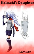 Kakashi's daughter [A Naruto Fanfiction] by CharTime