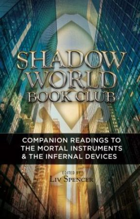 Shadow World Book Club: Companion Readings to City of Bones by LivSpencer