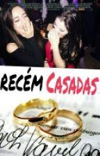Recém Casadas by lwurenjaurwgu