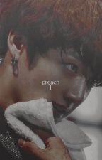 Preach ➳ kookv.  by purplx