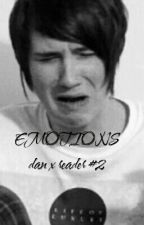 EMOTIONS|DANxREADER|#2 by NikkiHowlter