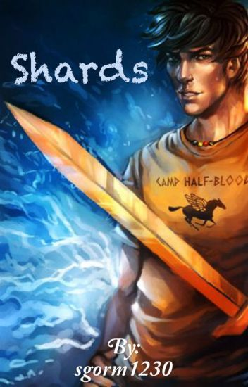 Shards (A Percy Jackson fanfiction and Avengers Crossover