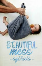 Beautiful Mess. #FFA16 by AGBriela