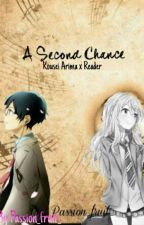 A Second Chance (Kousei Arima X Reader) by passion_fruit_