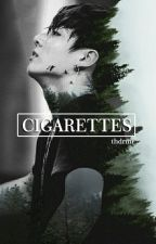 CIGARETTES by thdrmr_