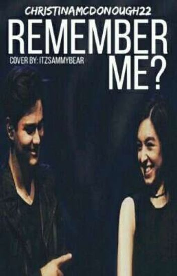 Remember Me? /Riley Mcdonough/ Christina Grimmie/