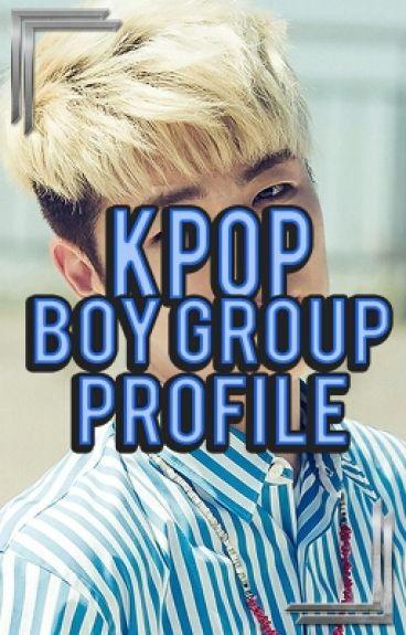 KPOP Profile || Boy Group ||