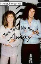 You Take My Breath Away (Maylor) by Sadxbutxstupid