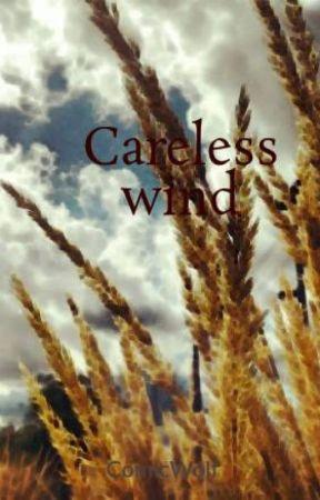 Careless wind by ComicWolf