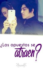 ¿Los opuestos se atraen? [JeongCheol] by Myshelle__