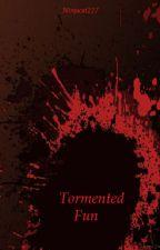 Tormented Fun by ninjacat227