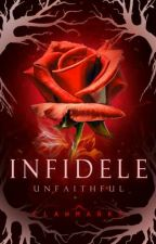 Infidele - Unfaithful (To be Published) by Claw_Marks