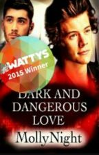 Dark And Dangerous Love ( مترجمه ) by Katy_mailk