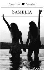 Samelia (GirlxGirl) by ashreadsbooks