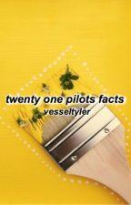Twenty One Pilots Facts by vesseltyler