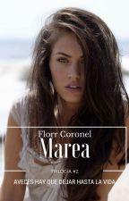 Marea© (Trilogía #2) by FlorrCoronel_