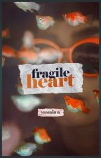 fragile heart by happilylonely-