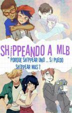 Shippeando a MLB  [ Miraculous Ladybug ] by -Winni7u7-