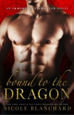 Bound to the Dragon by blanchardbooks